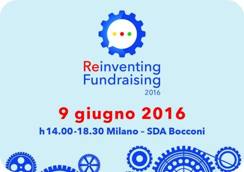 REINVENTING FUNDRAISING 9 Giugno 2016 – Programma