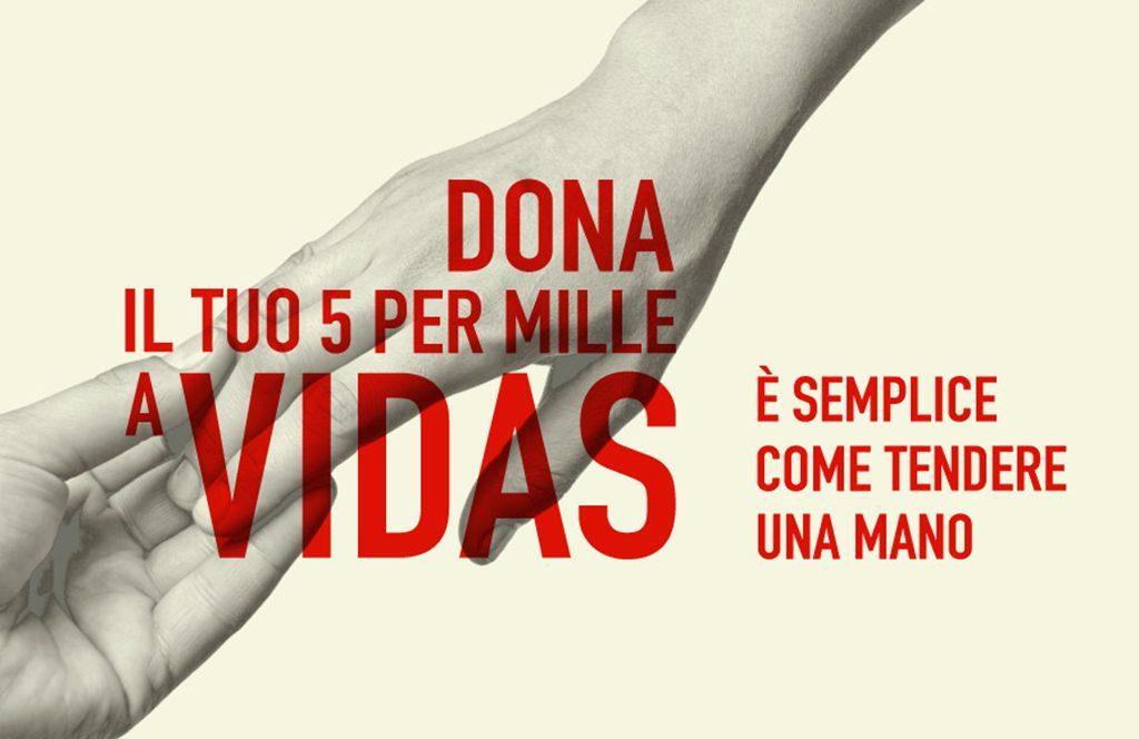 Semplice come tendere una mano: Vidas lancia la campagna 5×1000