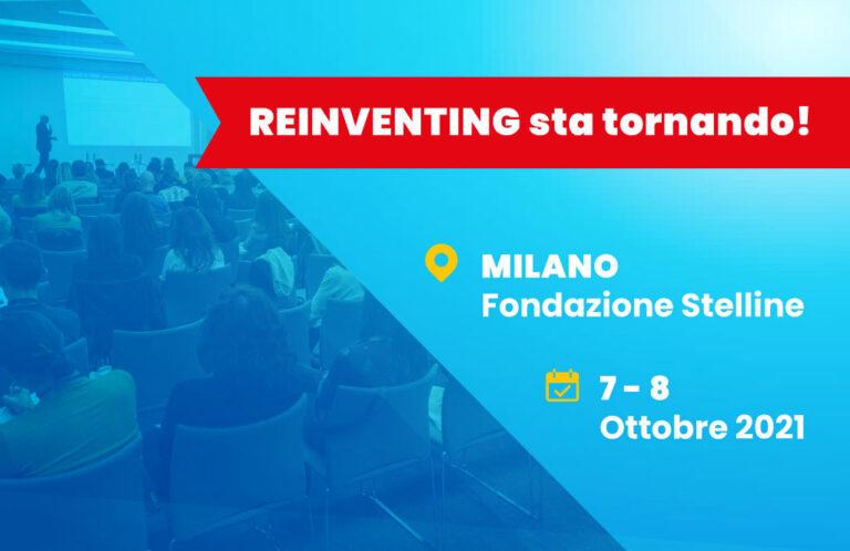 Torna Reinventing: 7-8 ottobre 2021